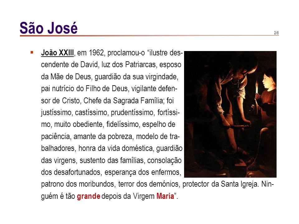São José João XXIII, em 1962, proclamou-o ilustre des-