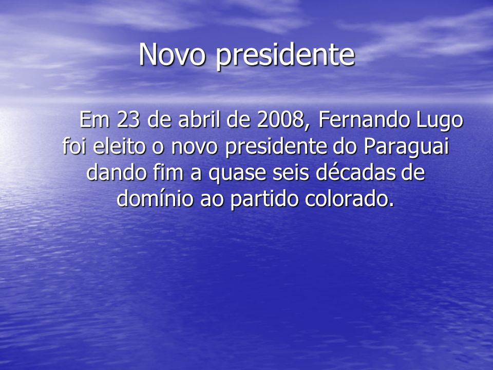 Novo presidente