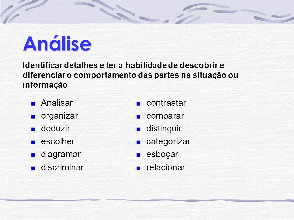 Análise contrastar comparar distinguir categorizar esboçar relacionar