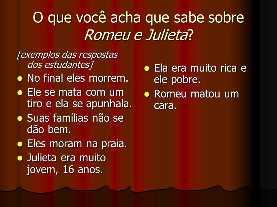 O que você acha que sabe sobre Romeu e Julieta