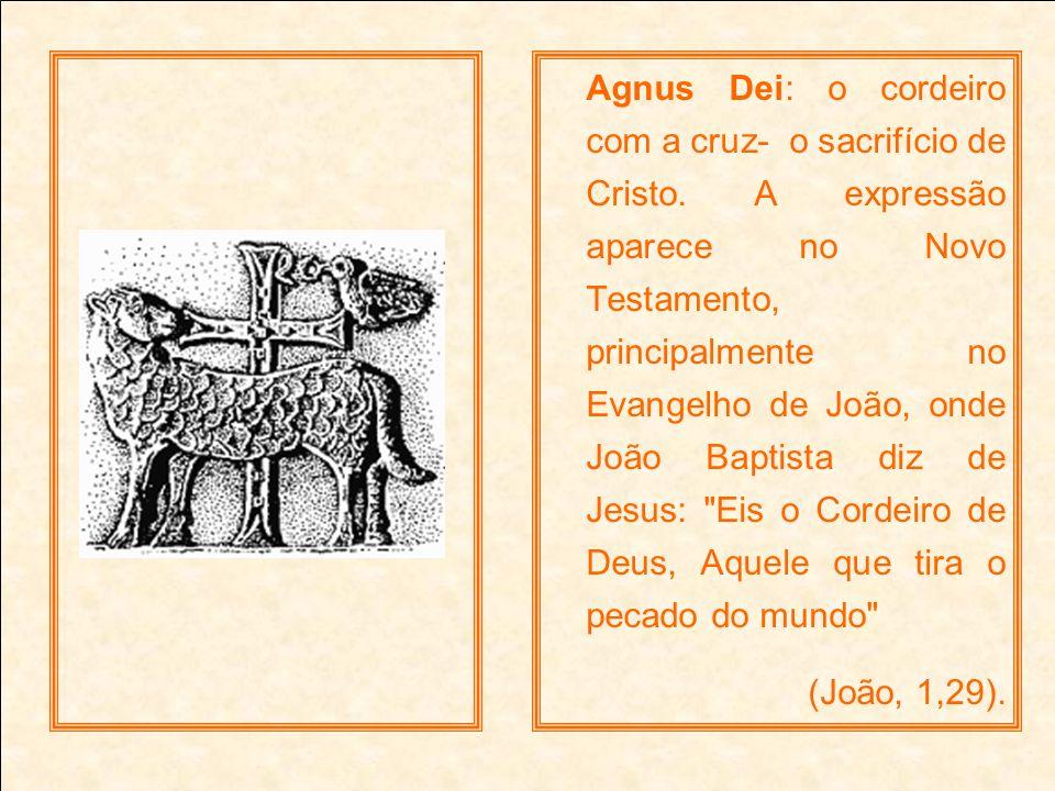 Agnus Dei: o cordeiro com a cruz- o sacrifício de Cristo