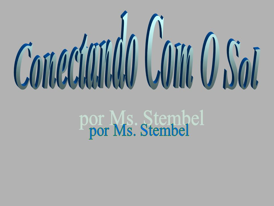 Conectando Com O Sol por Ms. Stembel