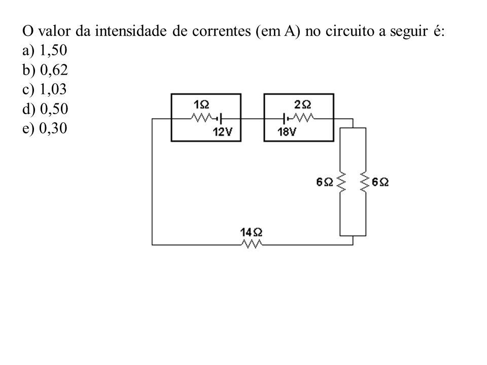 O valor da intensidade de correntes (em A) no circuito a seguir é:
