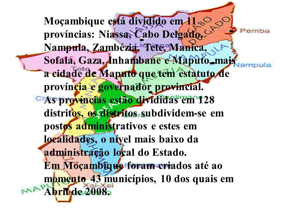 Moçambique está dividido em 11 províncias: Niassa, Cabo Delgado, Nampula, Zambézia, Tete, Manica, Sofala, Gaza, Inhambane e Maputo, mais a cidade de Maputo que tem estatuto de província e governador provincial.
