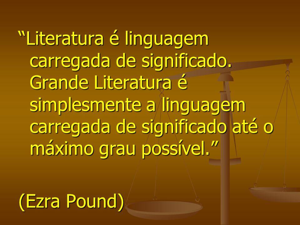 Literatura é linguagem carregada de significado