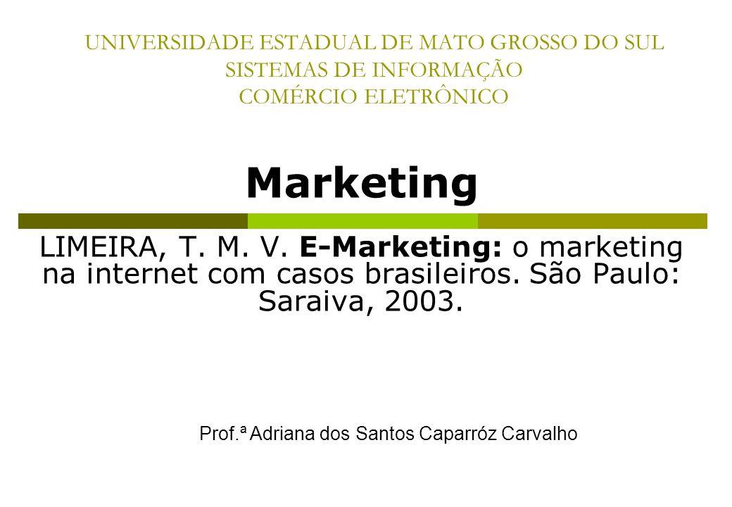 UNIVERSIDADE ESTADUAL DE MATO GROSSO DO SUL SISTEMAS DE INFORMAÇÃO COMÉRCIO ELETRÔNICO