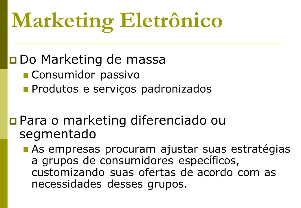 Marketing Eletrônico Do Marketing de massa