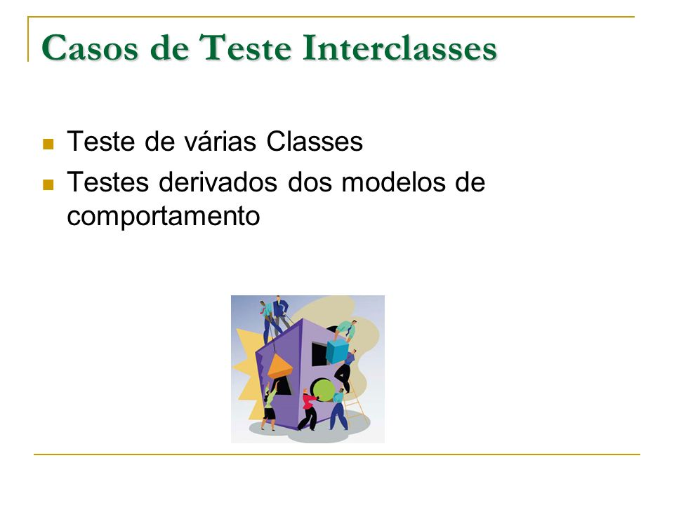 Casos de Teste Interclasses