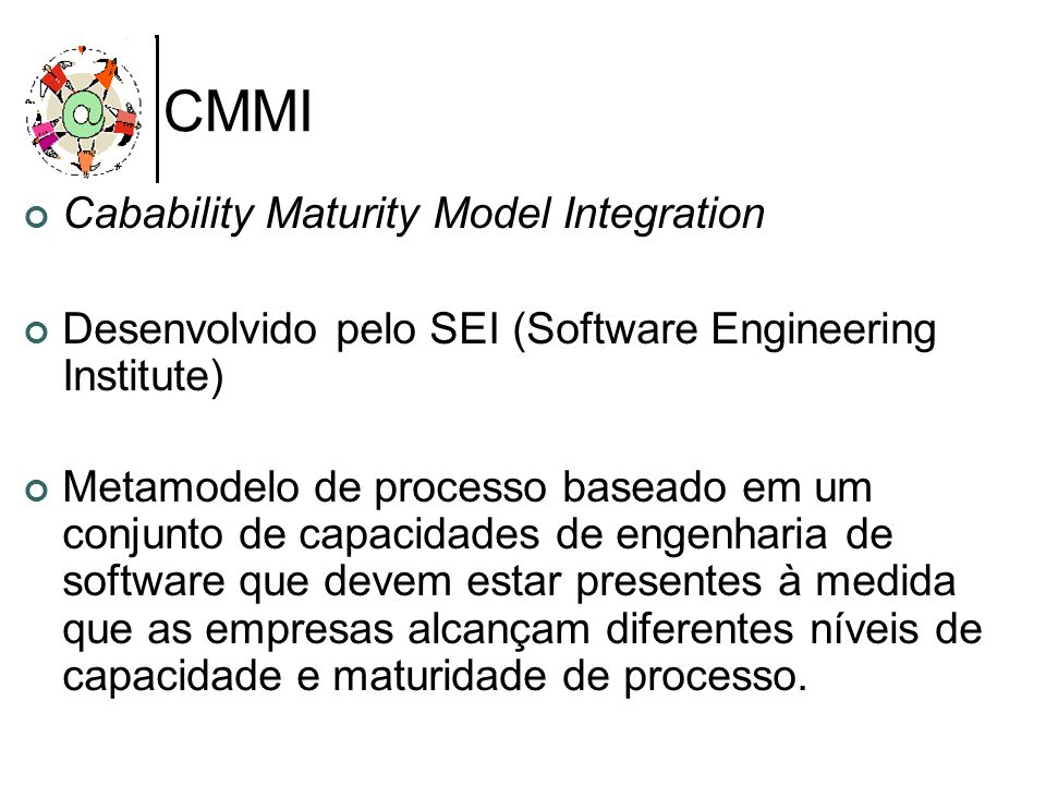 CMMI Cabability Maturity Model Integration