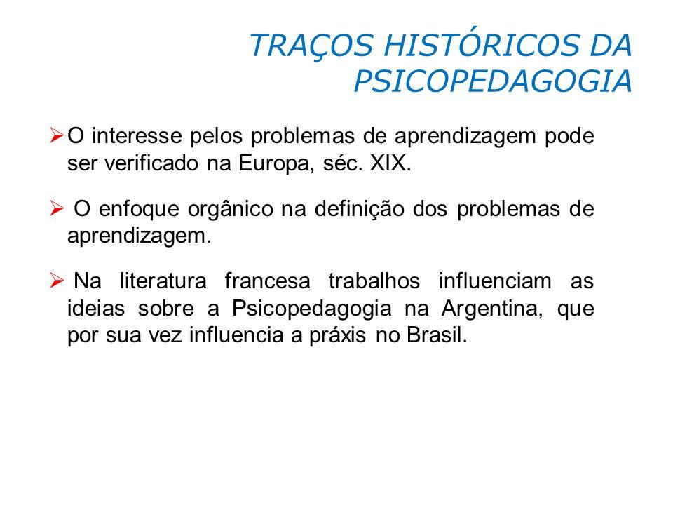 TRAÇOS HISTÓRICOS DA PSICOPEDAGOGIA