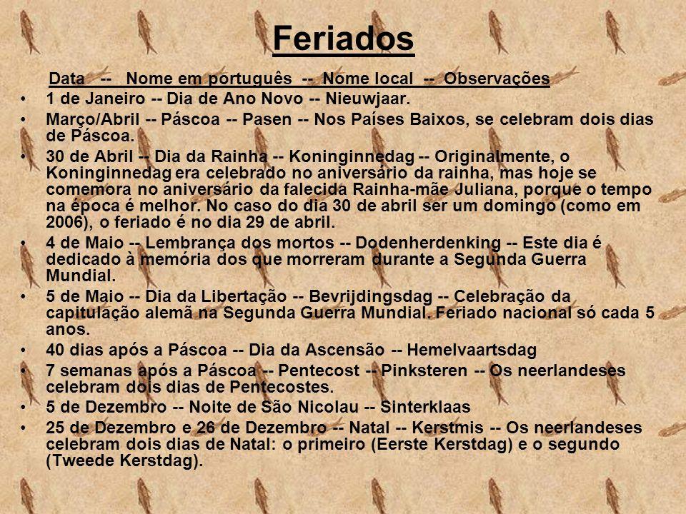 Feriados Data -- Nome em português -- Nome local -- Observações