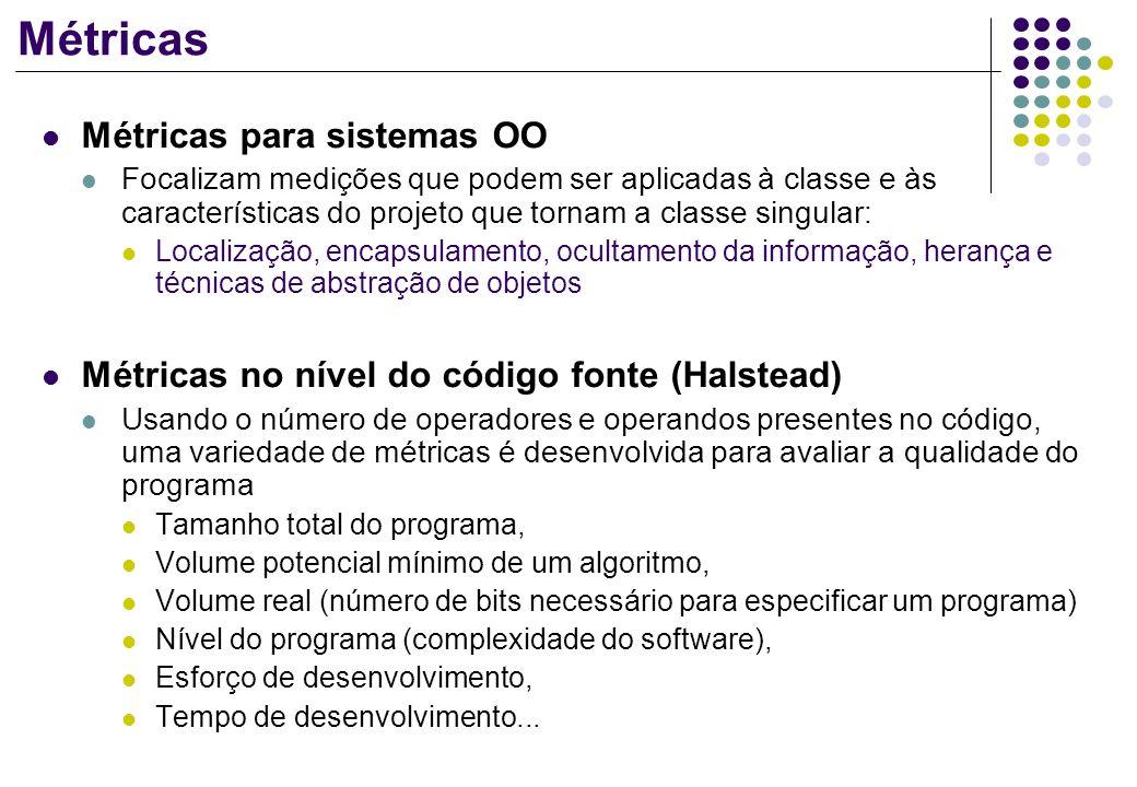 Métricas Métricas para sistemas OO