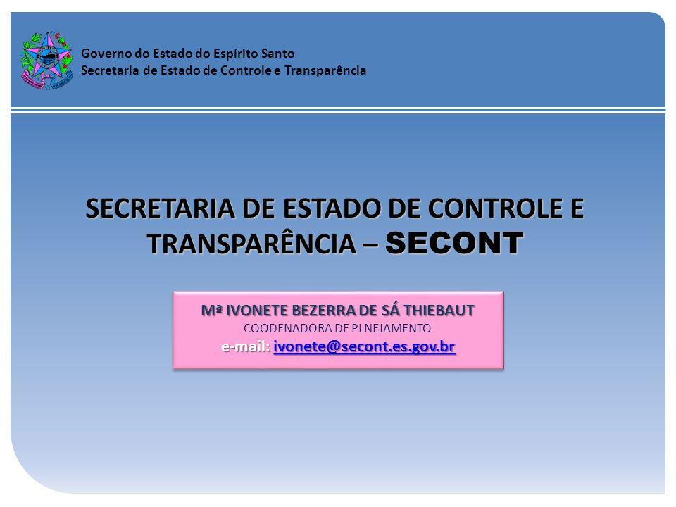 SECRETARIA DE ESTADO DE CONTROLE E TRANSPARÊNCIA – SECONT