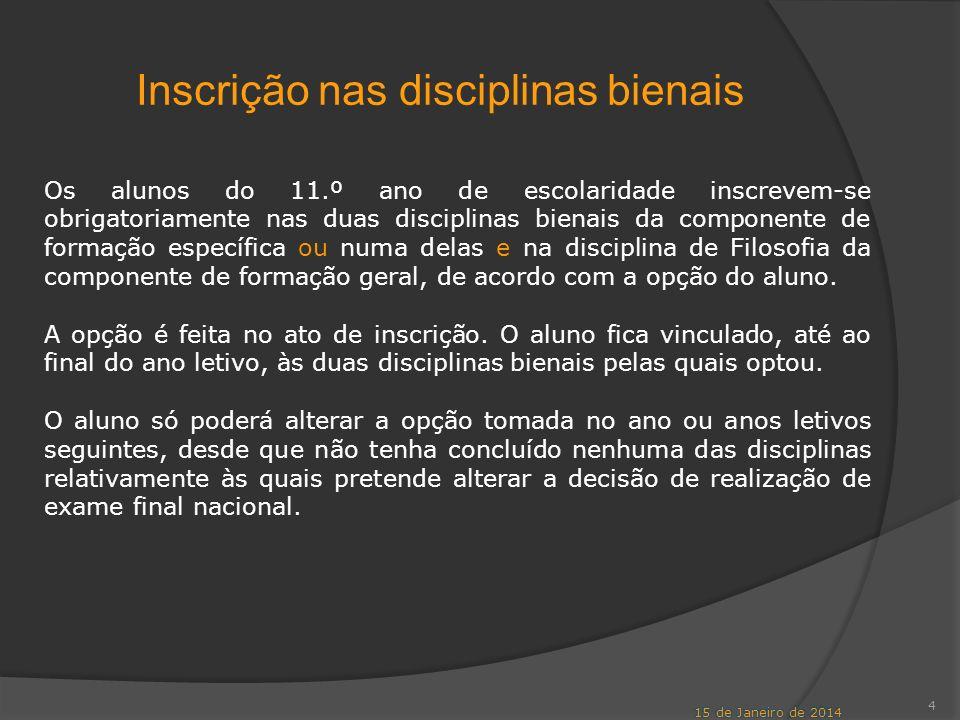 Inscrição nas disciplinas bienais