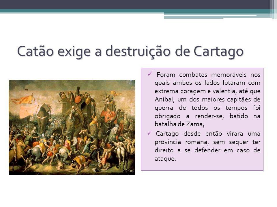 Catão exige a destruição de Cartago