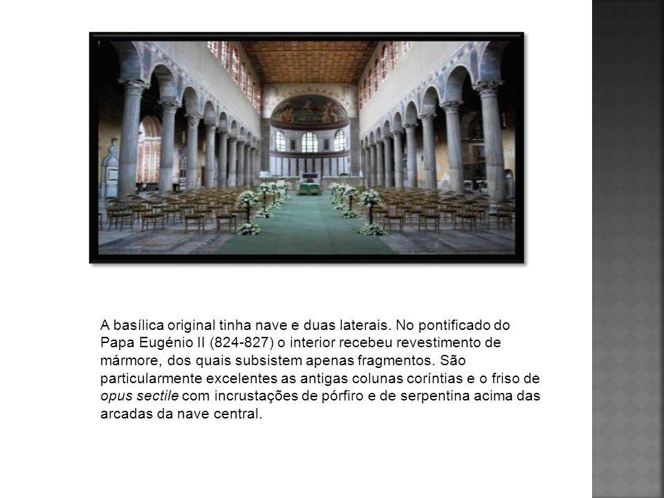 A basílica original tinha nave e duas laterais