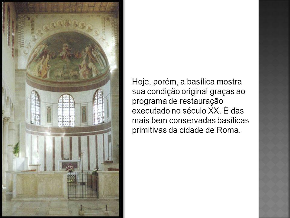 Hoje, porém, a basílica mostra sua condição original graças ao programa de restauração executado no século XX.