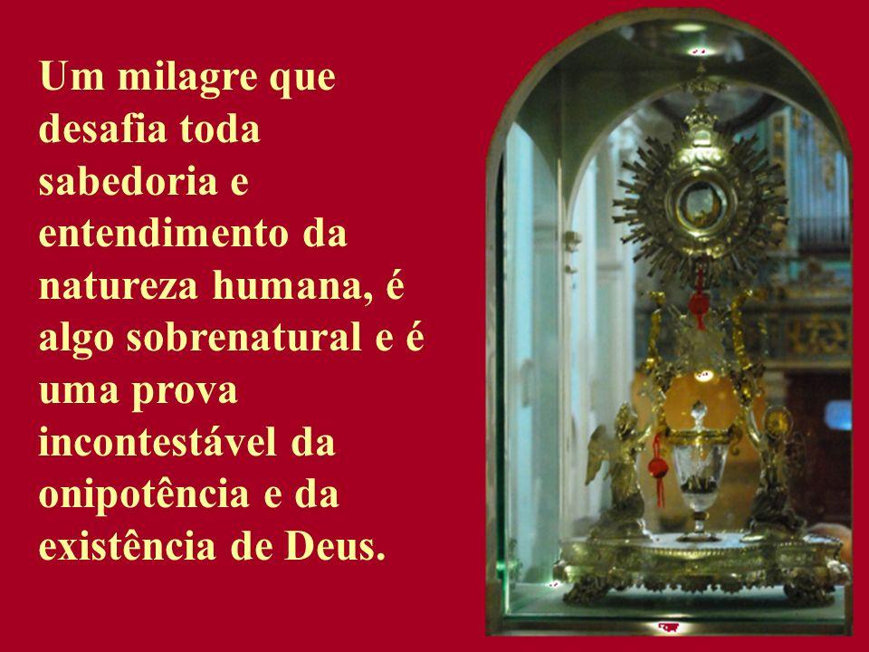 Um milagre que desafia toda sabedoria e entendimento da natureza humana, é algo sobrenatural e é uma prova incontestável da onipotência e da existência de Deus.