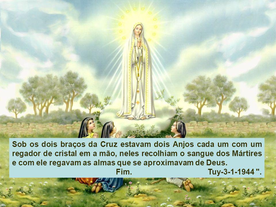 Sob os dois braços da Cruz estavam dois Anjos cada um com um regador de cristal em a mão, neles recolhiam o sangue dos Mártires e com ele regavam as almas que se aproximavam de Deus.