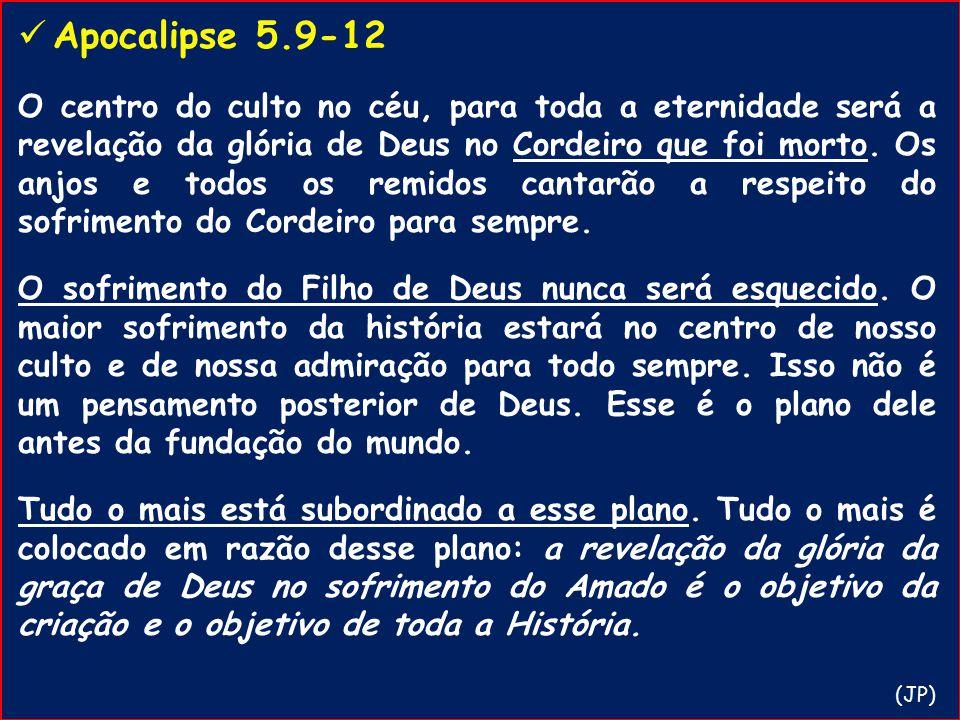 Apocalipse 5.9-12