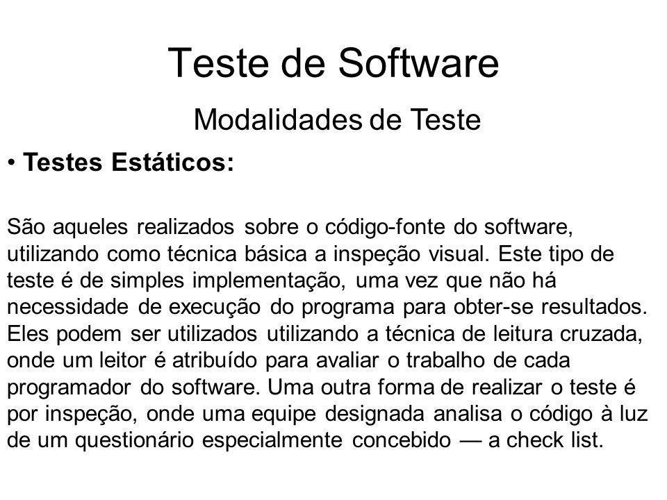 Teste de Software Modalidades de Teste Testes Estáticos: