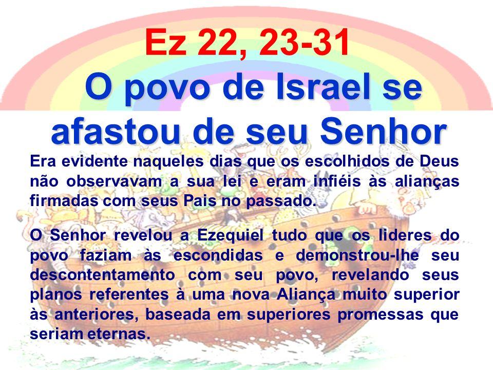 O povo de Israel se afastou de seu Senhor