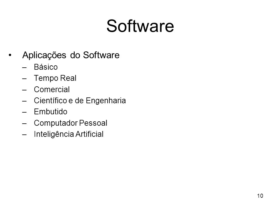 Software Aplicações do Software Básico Tempo Real Comercial
