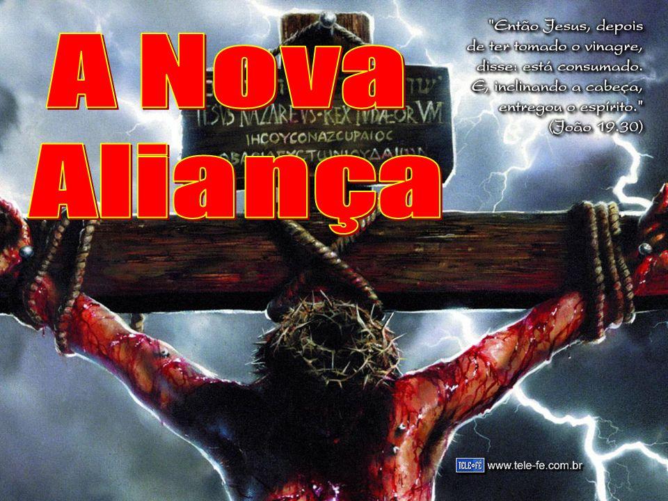 A Nova Aliança