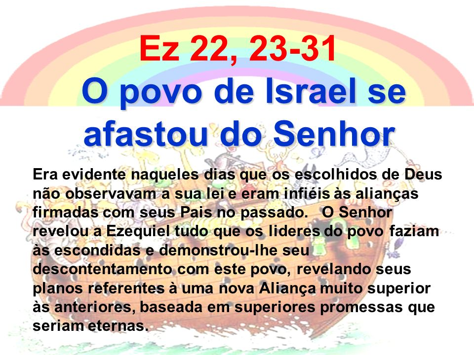 O povo de Israel se afastou do Senhor