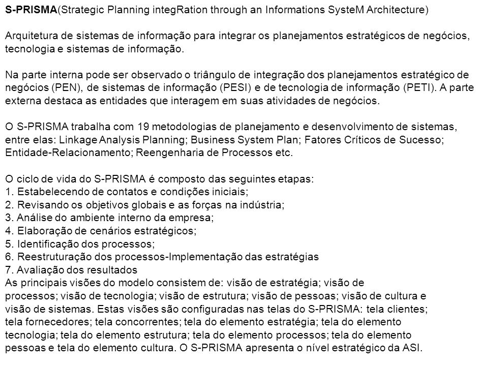 S-PRISMA(Strategic Planning integRation through an Informations SysteM Architecture)