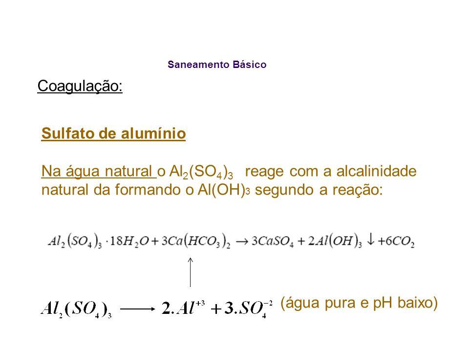 Coagulação: Sulfato de alumínio