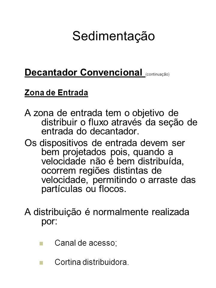 Sedimentação Decantador Convencional (continuação)