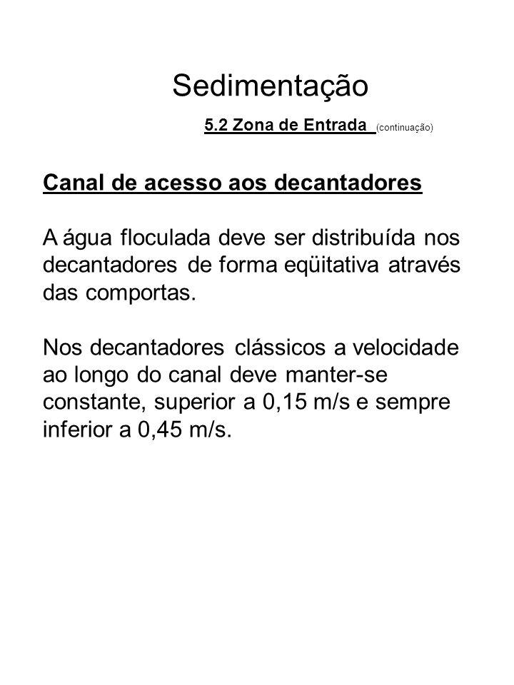 Sedimentação Canal de acesso aos decantadores