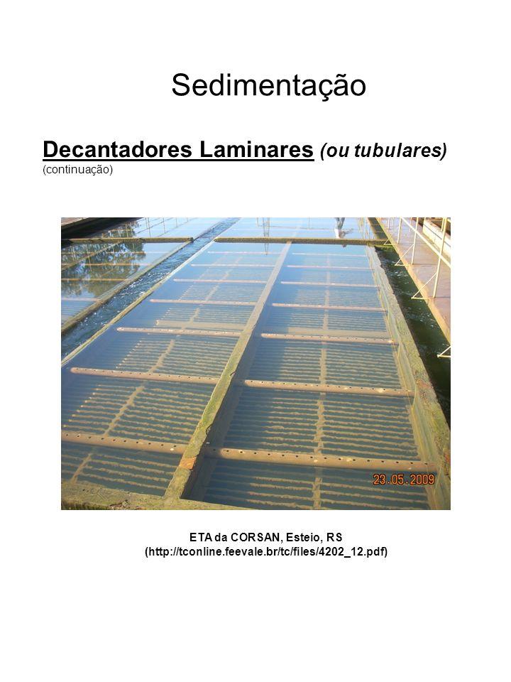 Sedimentação Decantadores Laminares (ou tubulares) (continuação)