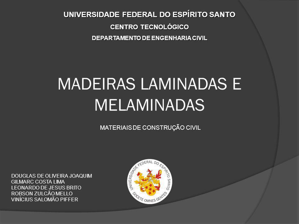 MADEIRAS LAMINADAS E MELAMINADAS