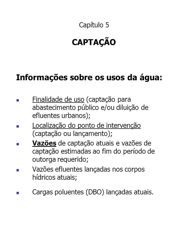 Informações sobre os usos da água: