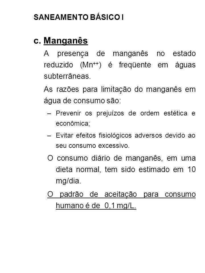 c. Manganês SANEAMENTO BÁSICO I