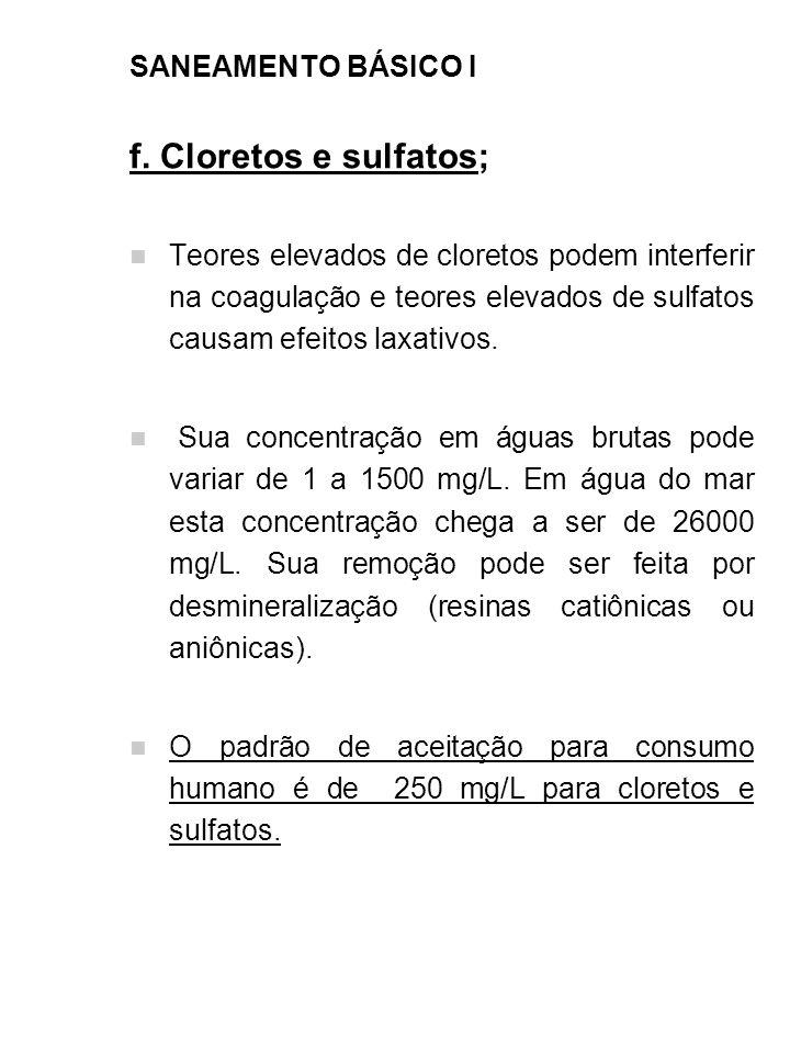 f. Cloretos e sulfatos; SANEAMENTO BÁSICO I