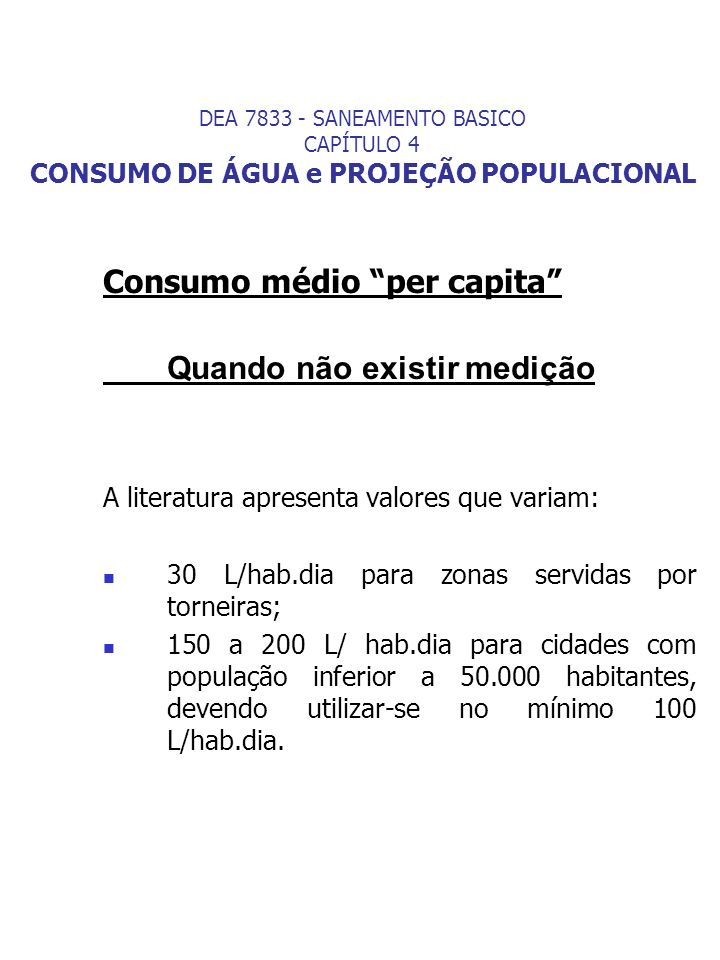 Consumo médio per capita Quando não existir medição