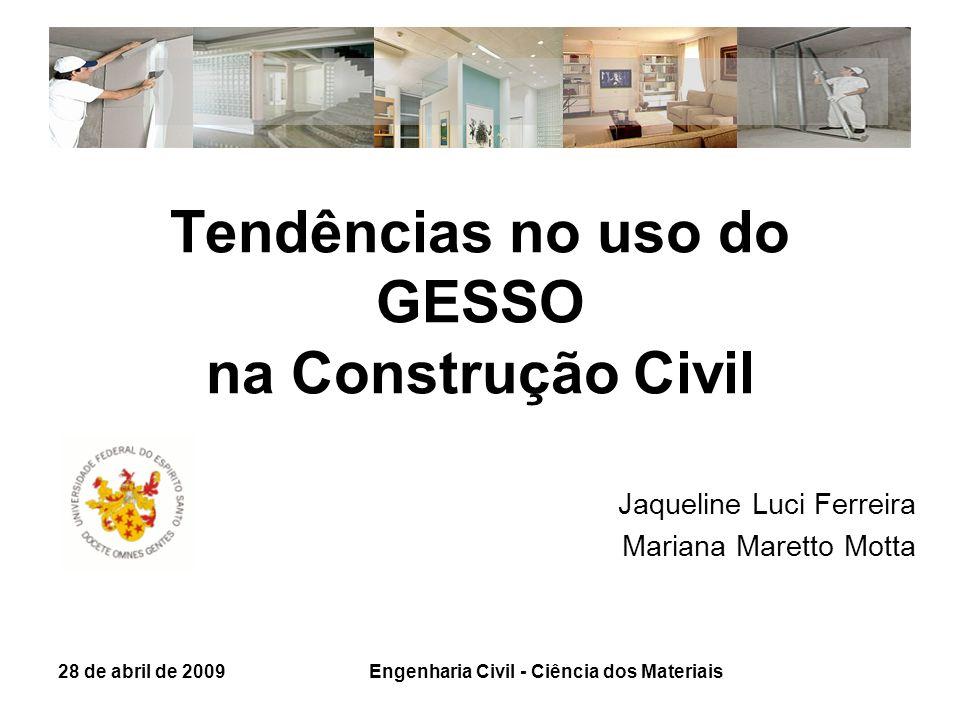 Tendências no uso do GESSO na Construção Civil