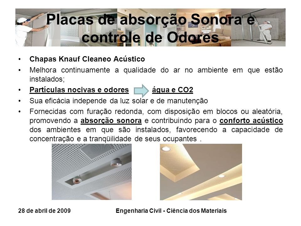 Placas de absorção Sonora e controle de Odores