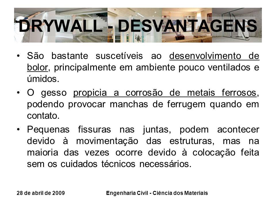 DRYWALL - DESVANTAGENS