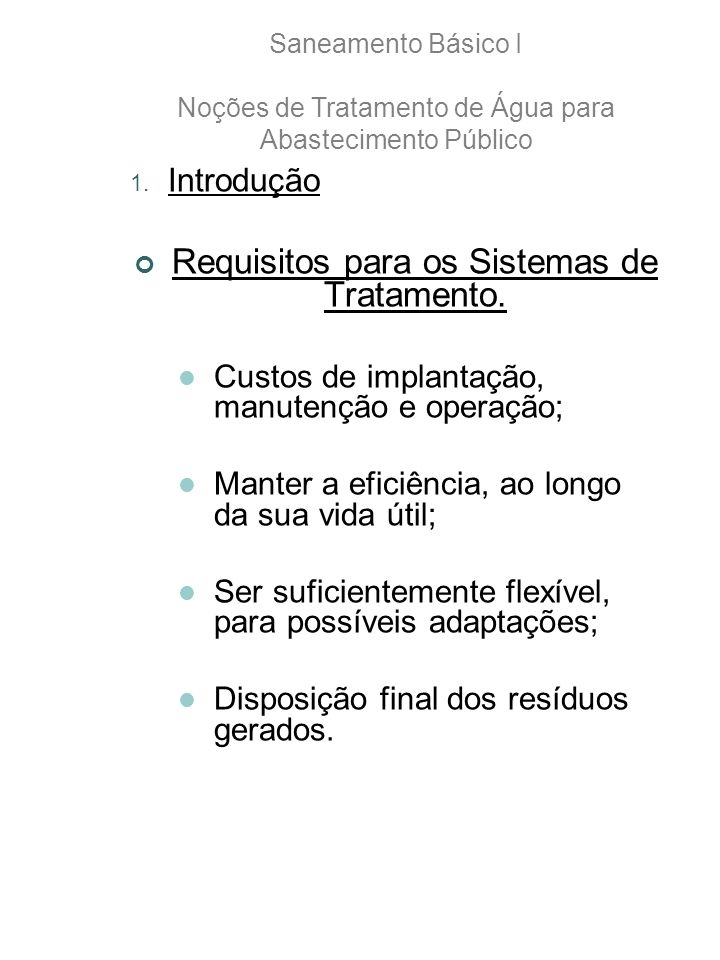 Requisitos para os Sistemas de Tratamento.
