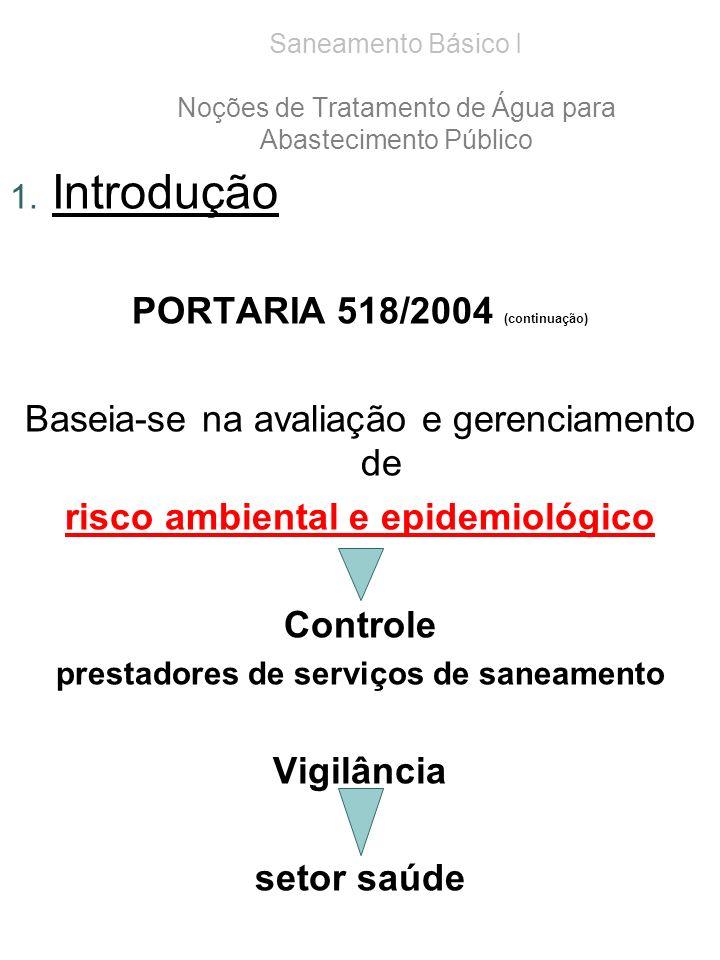 Introdução PORTARIA 518/2004 (continuação)