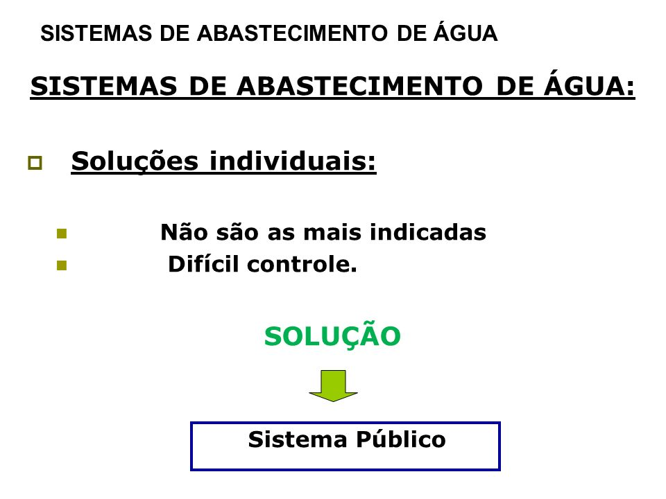SISTEMAS DE ABASTECIMENTO DE ÁGUA
