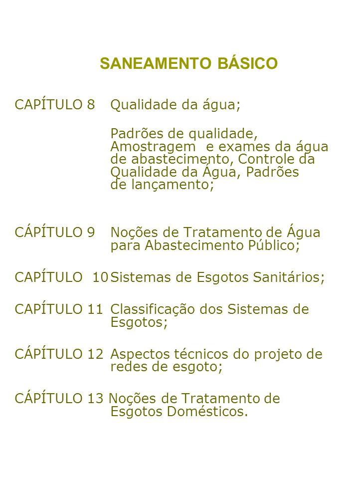 SANEAMENTO BÁSICO CAPÍTULO 8 Qualidade da água;