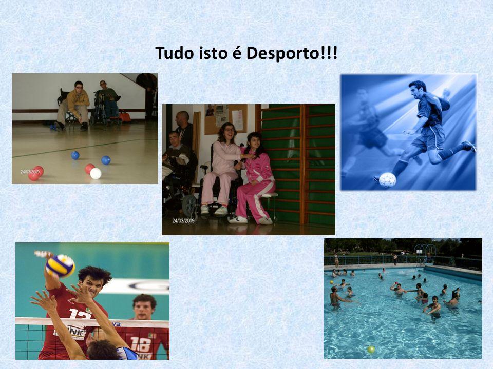 Tudo isto é Desporto!!!