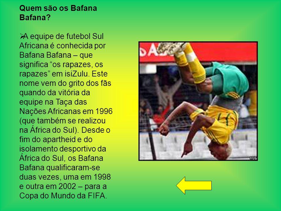 Quem são os Bafana Bafana