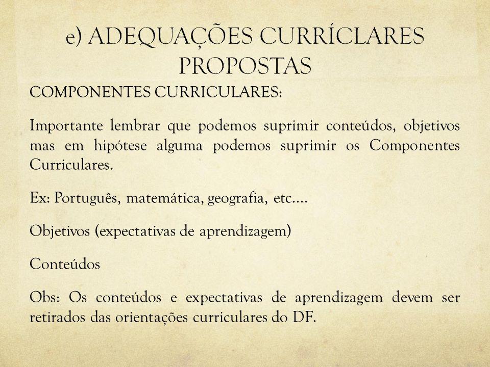 e) ADEQUAÇÕES CURRÍCLARES PROPOSTAS