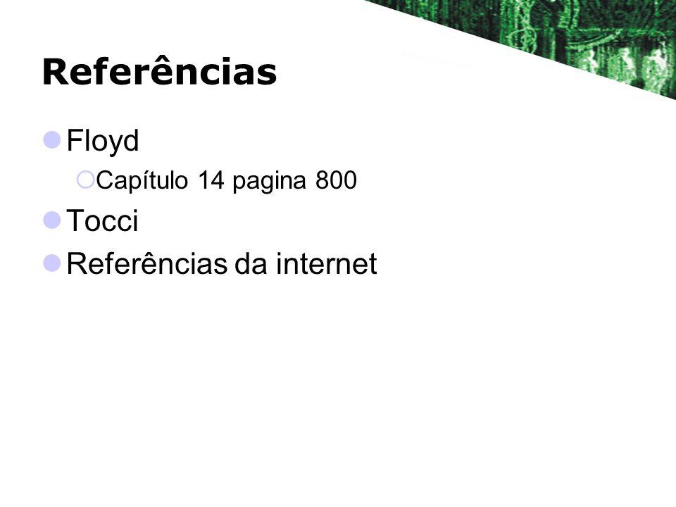 Referências Floyd Capítulo 14 pagina 800 Tocci Referências da internet